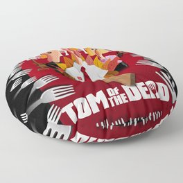 Tom of the Dead (Shaun of the Dead parody) poster Floor Pillow