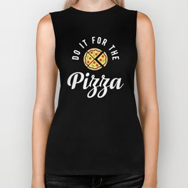 Do It For The Pizza Biker Tank