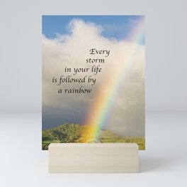 Every Storm is Followed by a Rainbow Mini Art Print