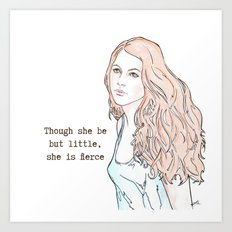 Though she be but little, she is fierce Art Print
