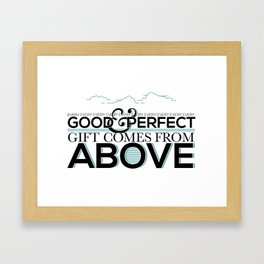 Every Good and Perfect Gift Framed Art Print