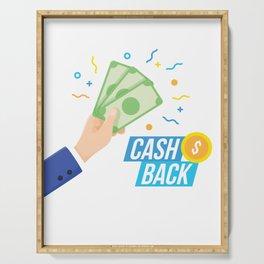 Lets Get Your Cash Back Serving Tray