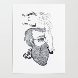 Dreaming of the Weekend Poster