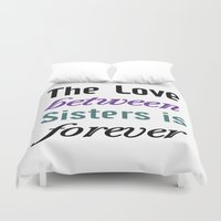 sister Duvet Covers featuring Sister Love by raineon