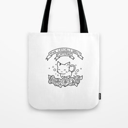 Cat Calling Feminism Quote Tote Bag