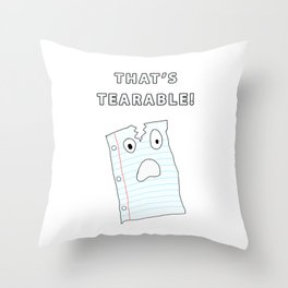 That's Tearable Throw Pillow