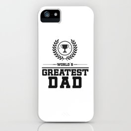 World`s Greatest DAD iPhone Case