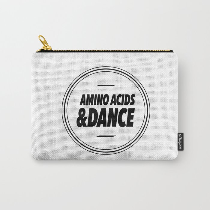 Amino Acid & Dance Carry-All Pouch