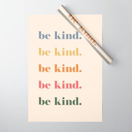 Be Kind Wrapping Paper