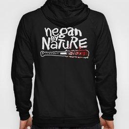 Negan by Nature Hoody