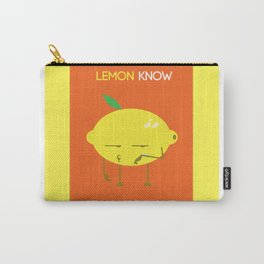 Lemon know if you're done Carry-All Pouch