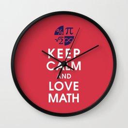 Keep Calm and Love Math Wall Clock