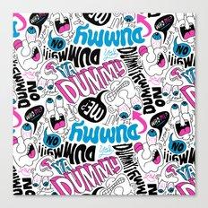 Dummy! Canvas Print