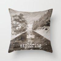 """never stop exploring Throw Pillows featuring """"Never stop exploring ... forests"""" by Guido Montañés"""