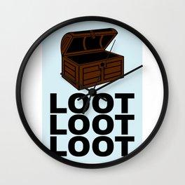 Loot Loot Loot Wall Clock