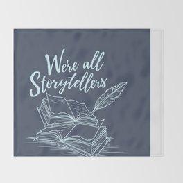 We're All Storytellers Throw Blanket