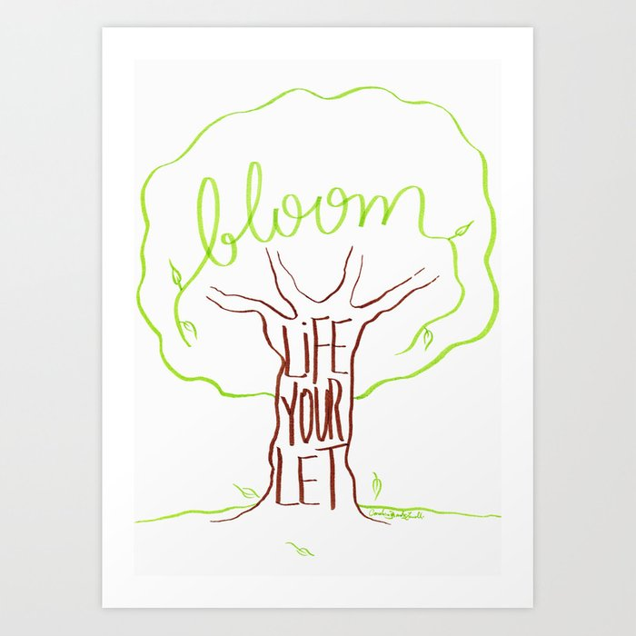 Let your life bloom (green) Art Print