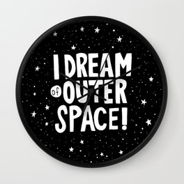 I Dream of Outer Space Wall Clock