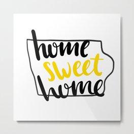 Home Sweet Home Iowa Metal Print
