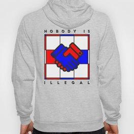 Nobody is illegal Hoody