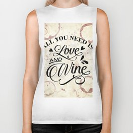 All you need is love and wine - wine lover's Valentine Biker Tank