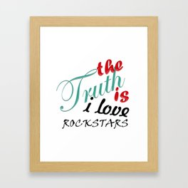 The Truth is... Framed Art Print