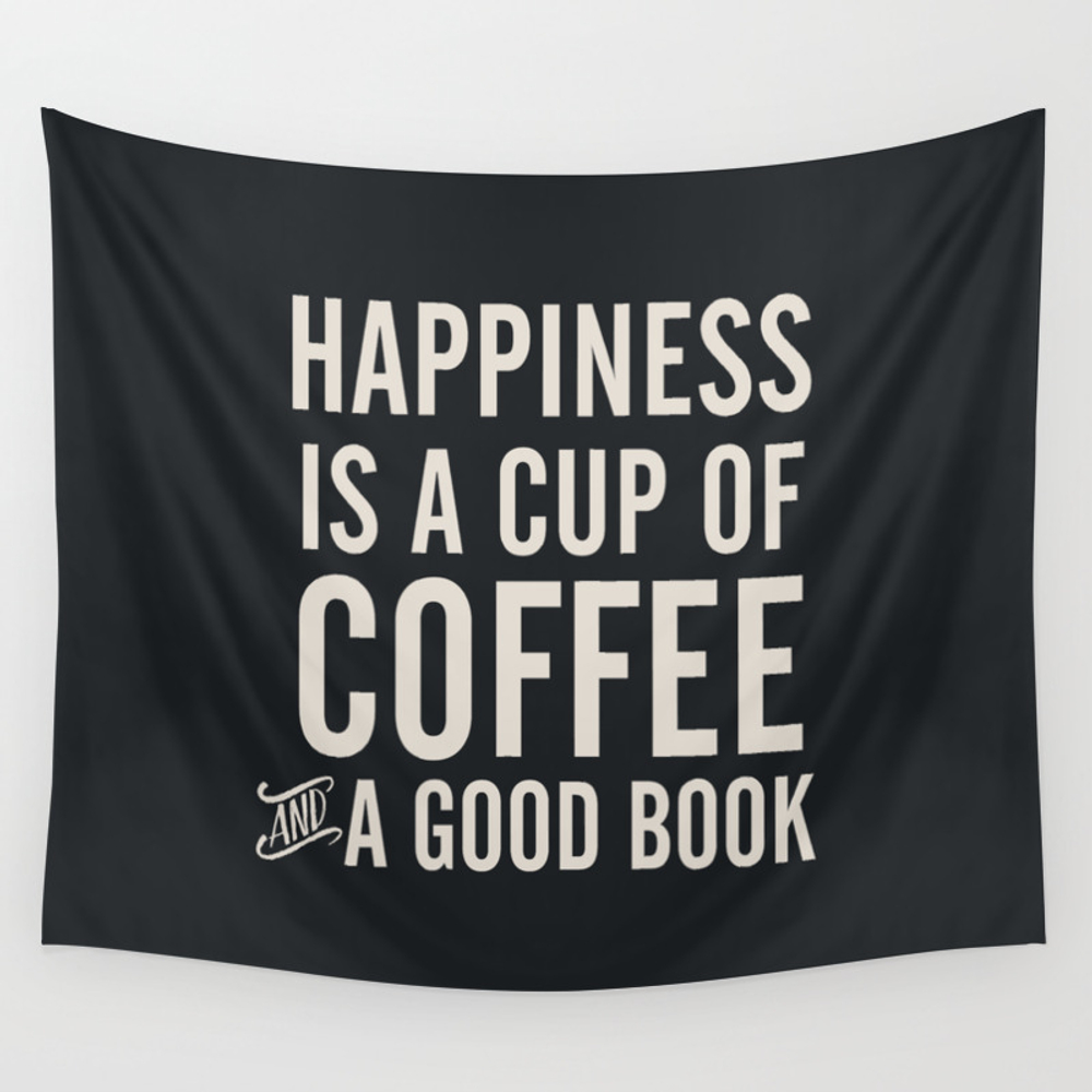 Happiness Is A Cup Of Coffee And A Good Book, Vint… Wall Tapestry by Stefanoreves TPS6820351