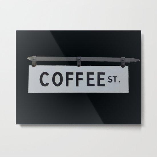 Coffee St. Metal Print