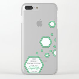 You're Trying Clear iPhone Case