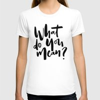 selena T-shirts featuring What do you mean? by eARTh