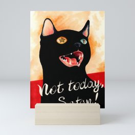 Not Today, Satan! Mini Art Print
