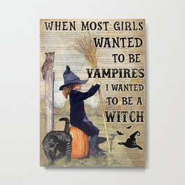 Black Hat Black Hat Girl Wanted To Become A Witch Metal Print