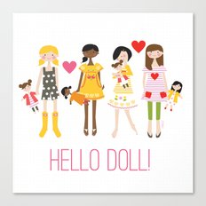 HELLO DOLL! Canvas Print