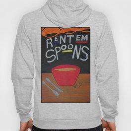Rent Em Spoons Hoody