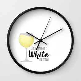 I'm Dreaming Of A White Christmas Wall Clock