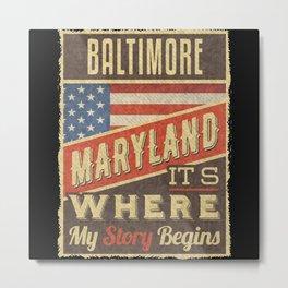 Baltimore Maryland Metal Print