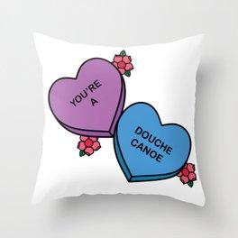 You're a Douche Canoe Throw Pillow
