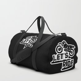 Wanna Ride? Duffle Bag