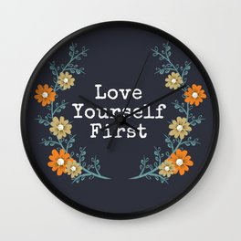 Love Yourself First Quote Wall Clock