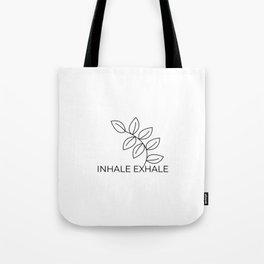 inhale exhaleInhale Exhale Yoga meditation namaste Tote Bag