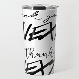 thank u, next Travel Mug