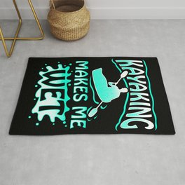 Kayaking Makes Me Wet - Kayak Paddle Canoeing Rug