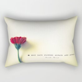I must have flowers, always, and always - Claude Monet  Rectangular Pillow