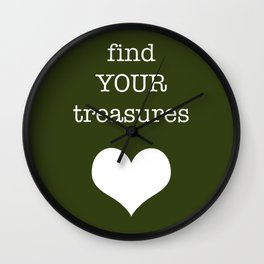 find your treasures. Wall Clock