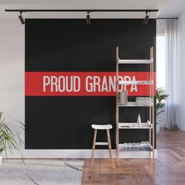 Firefighter: Proud Grandpa (Thin Red Line) Wall Mural