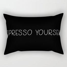 Espresso yourself Rectangular Pillow