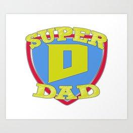SUPER DAD Art Print