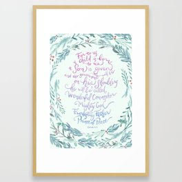 A Son is Given - Isaiah 9:6 Framed Art Print