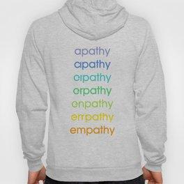 apathy/empathy 2 Hoody
