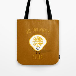 All u need is Adventure Club Tote Bag